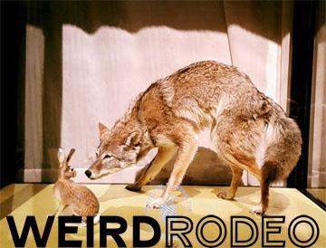 Weird Rodeo True West