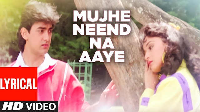 Mujhe Neend Na Aaye Song Lyrics - Dil