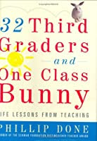 "Cover of ""32 Third Graders and One Class ..."