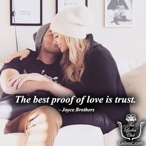 The Best Proof Of Love Is Trust Pictures Photos And Images For