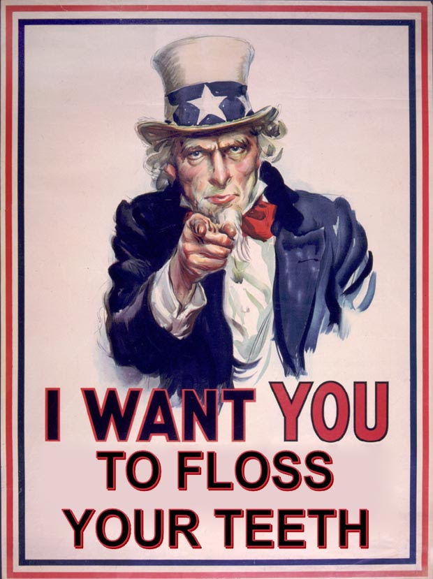 Uncle Sam wants you to floss your teeth