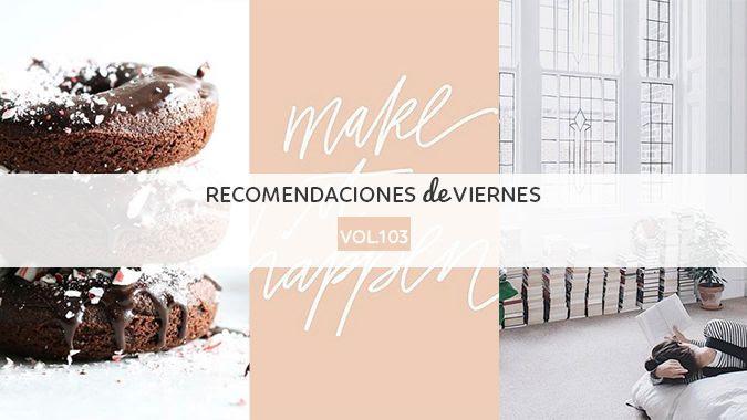 photo Recomendaciones_Viernes103.jpg