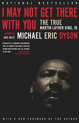 I May Not Get There With You by Martin Luther King