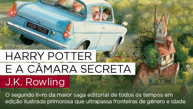 Harry Potter e a câmara secreta | J.K. Rowling - O segundo livro da maior saga editorial de todos os tempos em edição ilustrada primorosa que ultrapassa fronteiras de gênero e idade.