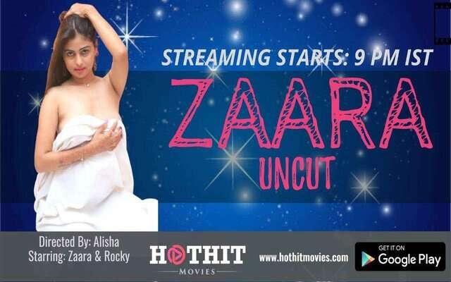Zaara UNCUT (2020) - HotHit Movies Short Film