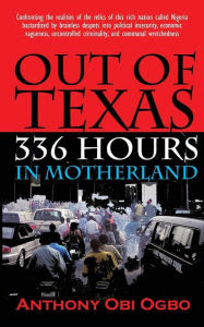 Out of Texas: 336 Hours in Motherland