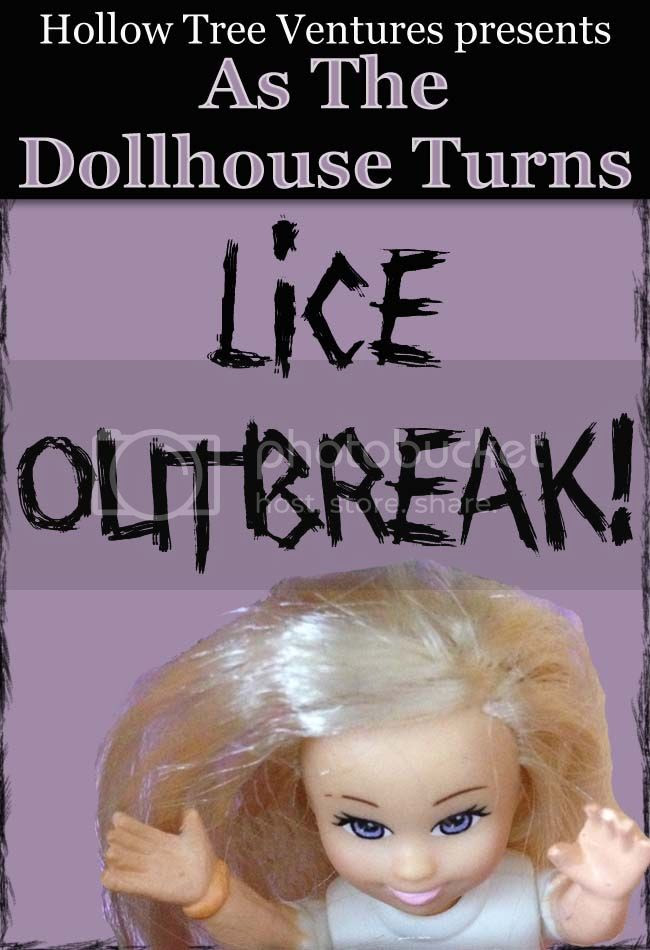 As The Dollhouse Turns Lice Outbreak by Robyn Welling @RobynHTV