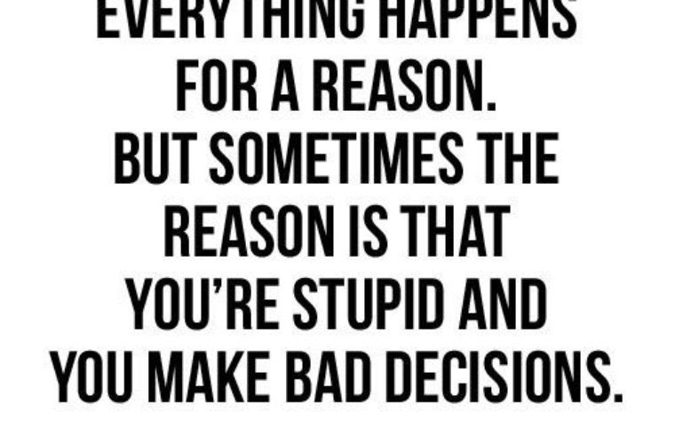 Everything Happens For A Reason Funny Pictures Quotes Memes