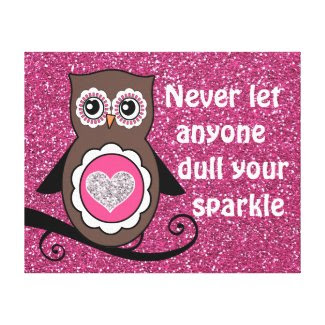 Cute Owl with Inspirational Sparkle Quote Stretched Canvas Prints