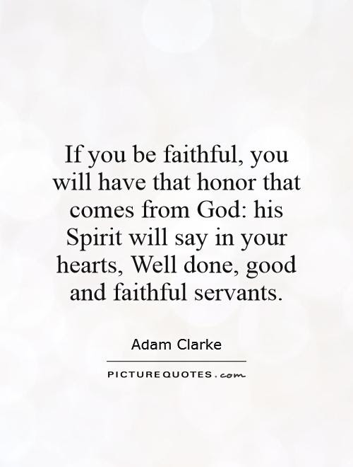 Faithful Quotes Faithful Sayings Faithful Picture Quotes