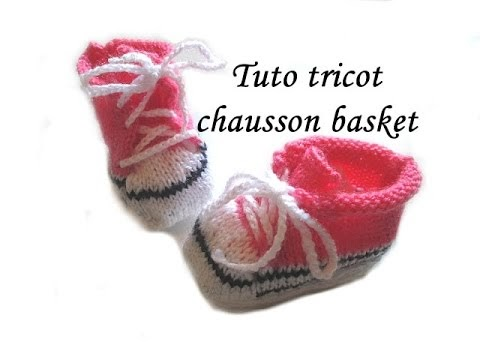 les tutos de fadinou tuto tricot chausson basket pour bebe au tricot. Black Bedroom Furniture Sets. Home Design Ideas