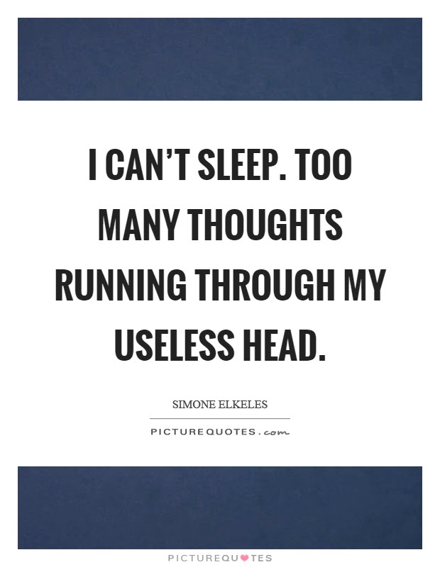 Pictures Of Cant Sleep Quotes Kidskunstinfo