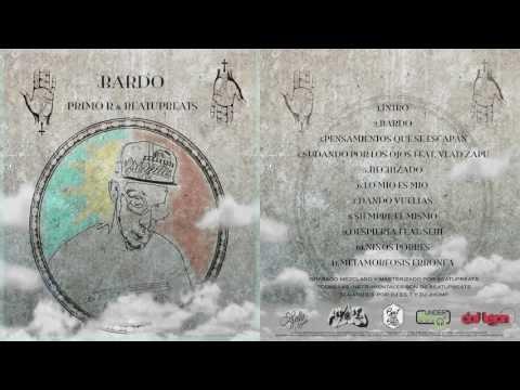 Bardo  - Primo R & Beat Up Beats (Album) 2017 [España]