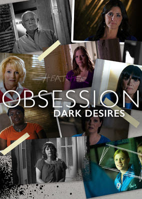 Obsession: Dark Desires - Season 1