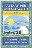 The Saturday Big Tent Wedding Party (No. 1 Ladies Detective Agency, #12)