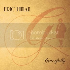 Eric Himan - Gracefully photo EricHimanGracefullyCOVERSM_zps7fa3546f.jpg