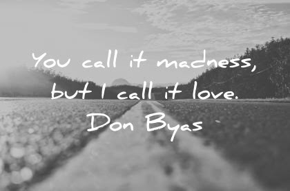 Best Love Makes You Blind Quotes