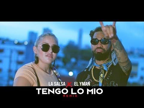 La SalSa Feat El Yman - Tengo Lo Mio Remix (Video Oficial)