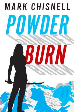 Powder Burn  (Burn with Sam Blackett #1)