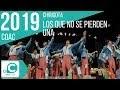 Los que no se pierden una (Chirigota). COAC 2019