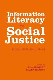 Information Literacy and Social Justice (cover image)
