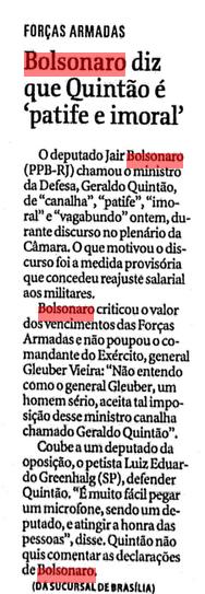 Mais falta de decoro parlamentar - Como de praxe, Bolsonaro xinga o então Ministro da Defesa. Sempre a discussão é por dinheiro.  (Arquivo da FSP - 03/08/2001)
