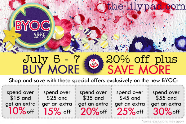 July BYOC Buy More Save More