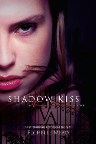 Shadow Kiss (Vampire Academy, #3)
