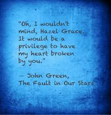 The Fault In Our Stars Images Quote 1 Heart Broken Wallpaper And