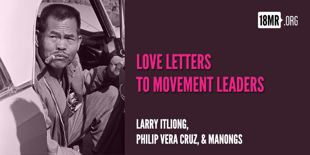 Love Letters To Movement Leaders Larry Itliong Philip Vera Cruz