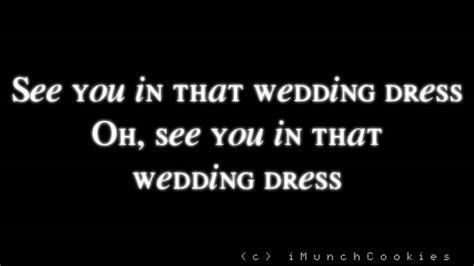 Wedding Dress (English Version)   J. Reyez & Tommy C. of