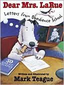 Dear Mrs. LaRue by Mark Teague: Book Cover