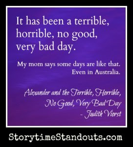 Alexander And The Terrible Horrible No Good Very Bad Day Is A