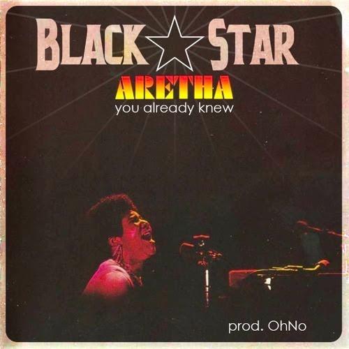 Black Star - You Already Knew