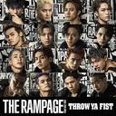 Throw Ya Fist / THE RAMPAGE from EXILE TRIBE