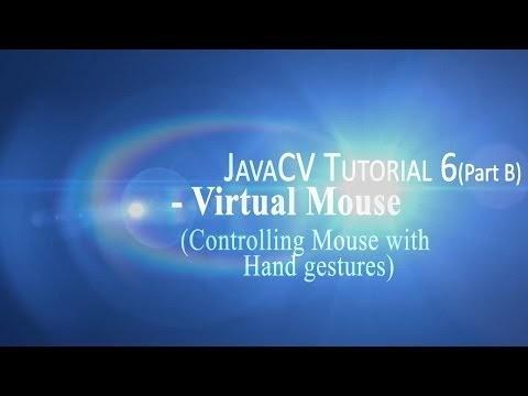 EngineerVisions: JavaCV Tutorial 6 -Virtual Mouse
