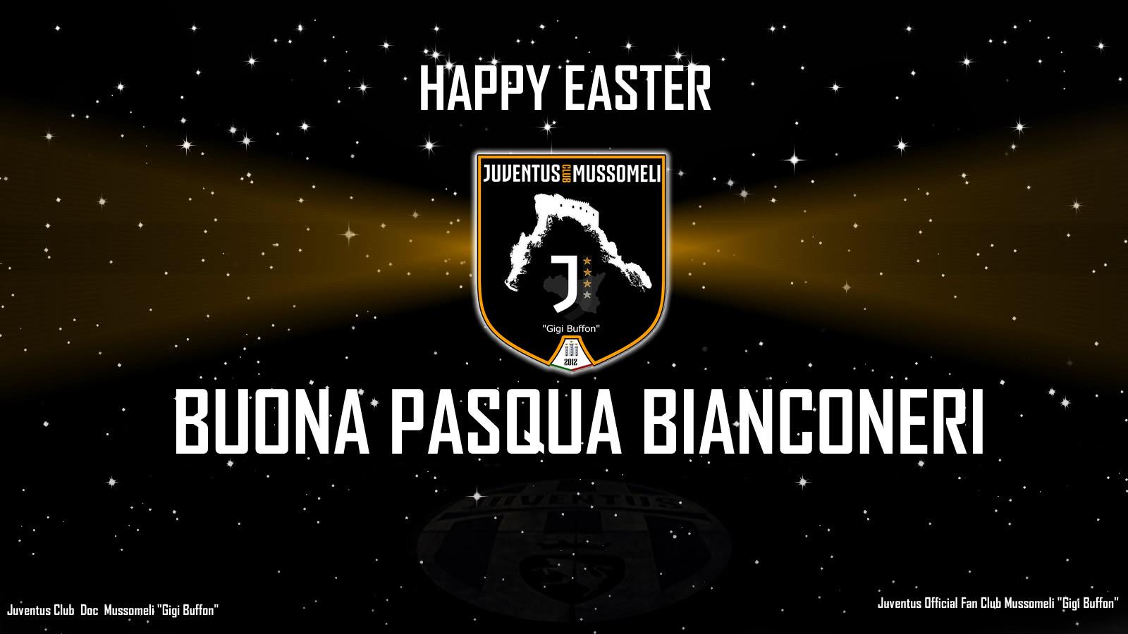 Buona Pasqua Bianconeri Juventus Club Doc Mussomeli Gigi