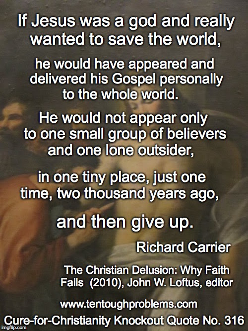 Richard Carrier Quotes Ten Tough Problems In Christian Thought