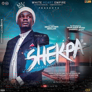 Shekpa By Prince mk,Nupe Album Prince Mk Shekpa,Nupe song Shekpa ,Prince Mk Shekpa,Prince mk baagi Shekpa,Shekpa,Mr bangis ft Prince mk shekpa,Prince mk DJ zubis shekpa,Prince mk makiri,download prince mk shekpa,Mp3 shekpa,shekpa,Prince mk,Mk Shekpa ,nupe song Shekpa,Prince mk.com shekpa,Prince mk video shekpa,prince mk Album shekpa,Shekpa Audio
