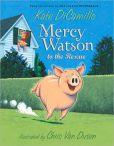 Mercy Watson to the Rescue (Mercy Watson Series #1)
