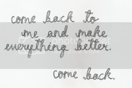 All The Sayings In The Category I Want U Back Quotes For Him On Move
