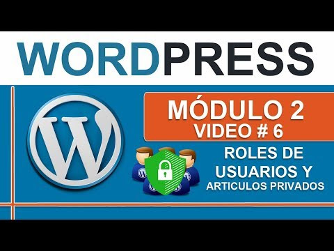 Roles de usuarios en WordPress y contenidos con contraseñas