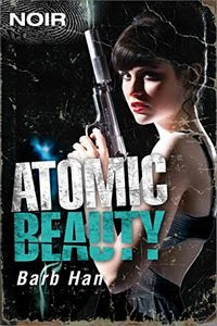 Atomic Beauty by Barb Han