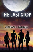 http://www.barnesandnoble.com/w/the-last-stop-michael-h-burnam/1122694260?ean=9781785351174