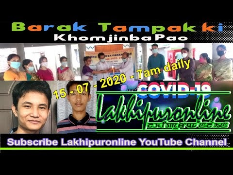 Barak Tampak ki Khomjinba Pao - 15 July 2020
