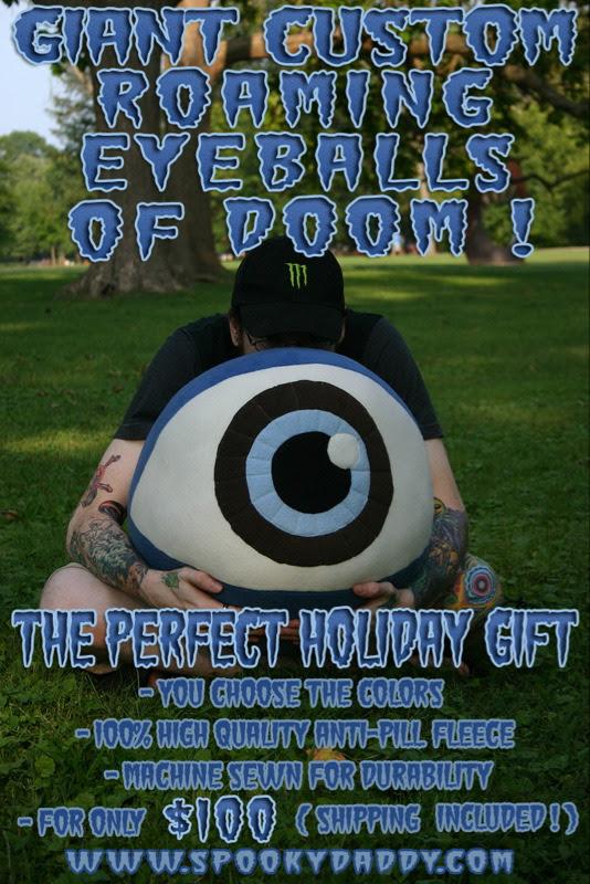 GIANT Custom Roaming Eyeballs of DOOM!- The perfect holiday gift!
