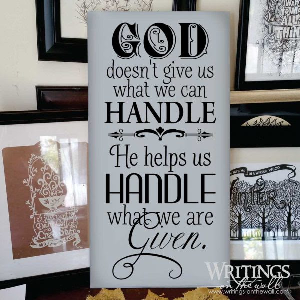 God Only Gives What You Can Handle Quote Daily Inspiration Quotes