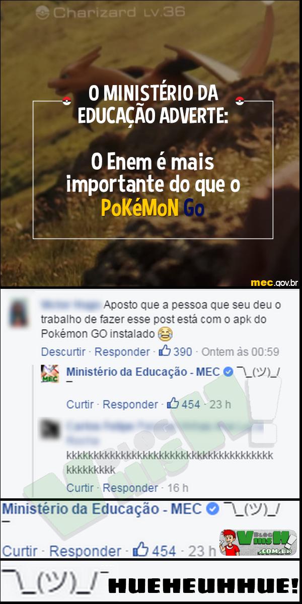 Blog Viiish - Até o MEC sabe do Pokemon GO