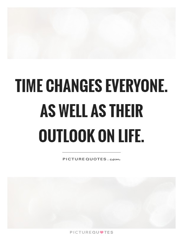 Outlook On Life Quotes Sayings Outlook On Life Picture Quotes