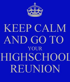 Funny Quotes About High School Reunions